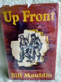 Up Front by  Bill Mauldin - 1st edition - 1945 - from civilizingbooks (SKU: 158USD-9263)