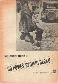 Čo povieš svojmu decku? Rozhovory, príklady a rady pro sexuálnu výchovu [Wenn dein Kind dich fragt... / What will you tell your child?]; Malá knižnica DAVu [Small DAV series], vol. 2