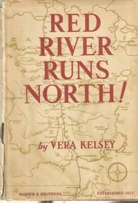 Red River Runs North!