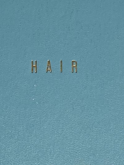 HAIR. The American Tribal Love Rock Musical by Gerome Ragni and James Rado. Original typescript crea...