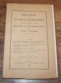 Records of Buckinghamshire Vol. XII No. 3, being the Journal of the Architectural and Archaeological Society for the County of Buckingham, 1929