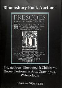 Sale 464, 10 July 2003: Private Press, Illustrated and Children's Books,  Performing Arts, Drawings and Watercolours.