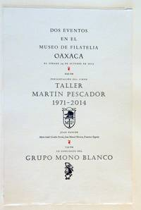 Broadside: Dos Eventos en el Museo de Filatelica, Oaxaca