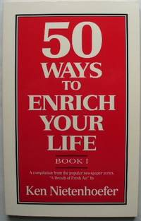 50 Ways to Enrich Your Life (Book 1)