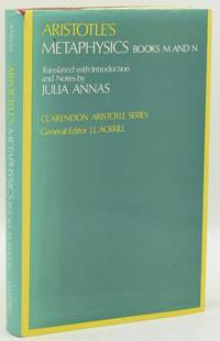 ARISTOTLE'S METAPHYSICS: Books M and N.