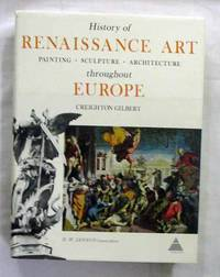 History of Renaissance Art Painting, Sculpture, Architecture throughout Europe (Library of Art History) by  H.W. (General Editor)  Creighton; Janson - 1st thus - 1970s - from Adelaide Booksellers (SKU: BIB304444)