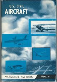 U.S. Civil Aircraft, Vol. 9 (ATC 801 - ATC 817) Plus Group 2 Section Master Index
