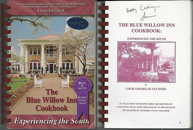 BLUE WILLOW INN COOKBOOK Experiencing the South, Van Dyke, Louis and Billie