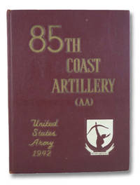 85th (Eighty Fifth) Coast Artillery (AA) (Semi-Mobile) United States Army 1942