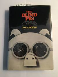 THE BLIND PIG. A Mystery Novel About Guns, Crime and a Cop Named Mulheisen in One of America's Most Violent Cities