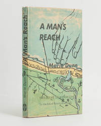 A Man's Reach. The Story of Kingston in the South East of South Australia