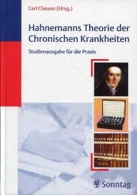 Hahnemanns Theorie der chronischen Krankheiten.