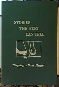 image of Stories the Feet Can Tell; Stepping to Better Health
