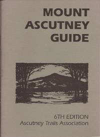 Mount Ascutney Guide; 6th Edition by  Sharon (Preface and Editing by) Harkay - Paperback - 1997 - from Hedgehog's Whimsey Books and Biblio.com