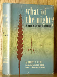 What of the Night?: A Review of World Affairs (SIGNED)