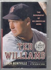 Ted Williams The Biography of an American Hero (Large Print edition)
