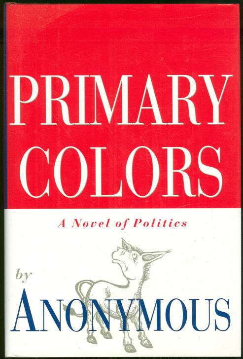 Image for PRIMARY COLORS A Novel of Politics