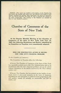 Need for Constructive Action in Solving New York City's Financial Problems. The Committee on Taxation Resolutions and Report, June 12, 1947 by New York State Chamber of Commerce - First edition - 1947 - from Kaaterskill Books, ABAA/ILAB (SKU: 27642)