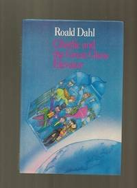 Charlie and the Great Glass Elevator (The best of Roald Dahl)
