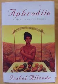 Aphrodite: A Memoir of the Senses