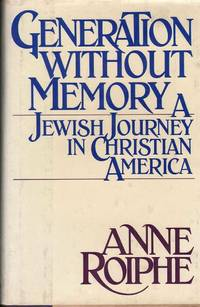 Generation Without a Memory: A Jewish Journey in Christian America