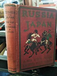 Russia And Japan And The War In The Far East