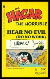 image of HEAR NO EVIL - Do No Work - Hagar the Horrible