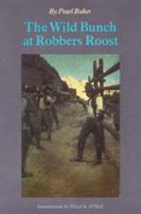 The Wild Bunch at Robbers Roost