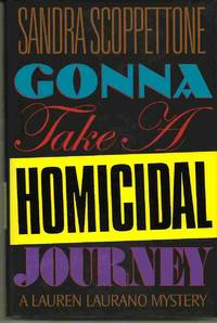 image of GONNA TAKE A HOMICIDAL JOURNEY