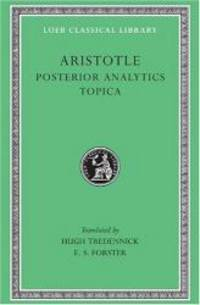 image of Aristotle: Posterior Analytics. Topica. (Loeb Classical Library No. 391)