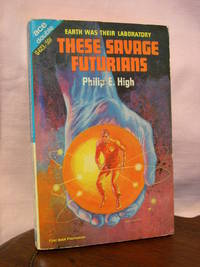 THESE SAVAGE FUTURIANS, bound with THE DOUBLE INVADERS