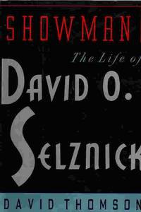 image of Showman : The Life Of David O. Selznick