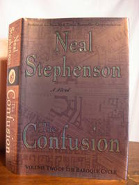 THE CONFUSION; VOLUME TWO OF THE BAROQUE CYCLE