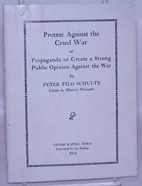 image of Protest against the cruel war, or, Propaganda to create a strong public sentiment against the war