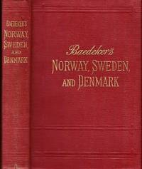 Norway, Sweden and Denmark, with excursions to Iceland and Spitzbergen. Handbook for travellers