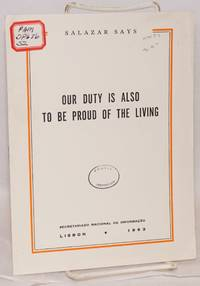Our duty is also to be proud of the living