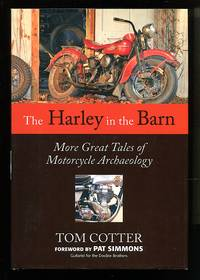 image of The Harley in the Barn: More Great Tales of Motorcycles Archaeology