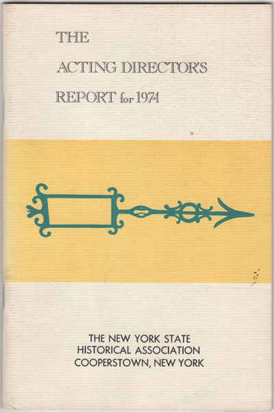 Cooperstown: New York State Historical Association, 1975. First edition. Stapled paper wrappers. Sli...