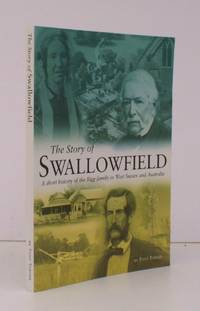 The Story of Swallowfield. A Short History of the Bigg Family in West Sussex and Australia. FINE COPY