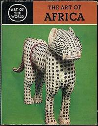 Africa: The Art of the Negro Peoples
