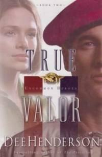 True Valor Uncommon Heroes #2