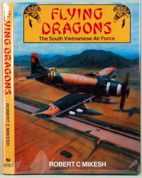 image of FLYING DRAGONS The South Vietnamese Air Force