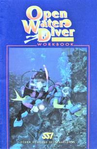Open Water Diver Workbook. Revised Edition