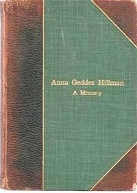 image of ANNA GEDDES HILLMAN:  A MEMORY