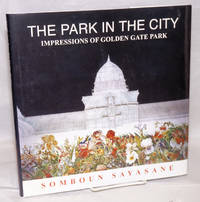 The park in the City: impressions of Golden Gate Park