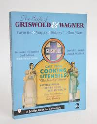 image of The Book of Griswold_Wagner: Favourite Pique - Sidney Hollow Ware - Wapak
