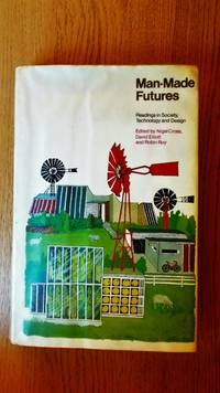 Man-made futures: readings in society, technology and design.