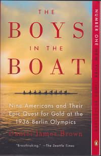 image of The Boys in the Boat: Nine Americans and Their Epic Quest for Gold at the 1 936 Berlin Olympics