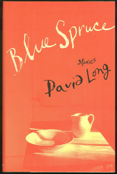 BLUE SPRUCE Stories, Long, David