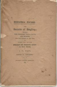 Bibliotheca Curiosa The Secrets of Angling Any Fish in Pond or River Vol.2 Only Limited by J.D.,...